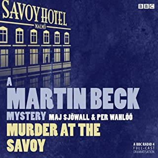 Murder at the Savoy     A Martin Beck Police Mystery              By:                                                                                                                                 Maj Sjöwall                               Narrated by:                                                                                                                                 Neil Pearson                      Length: 53 mins     36 ratings     Overall 4.0