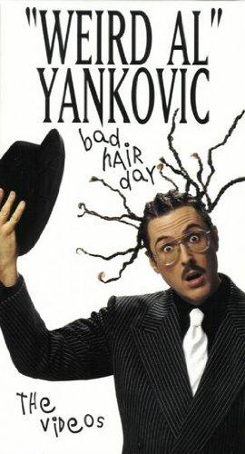 Weird Al Yankovic: Bad Hair Day The Videos [VHS]
