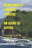 BIENVENIDOS A CANARIAS TURISTAS UN SUEÑO OS ESPERA: amores y voces de Canarias
