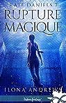 Kate Daniels, tome 7 : Rupture Magique par Andrews