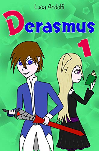 DERASMUS : 1 (Italian Edition)