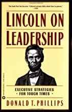 Lincoln on Leadership: Executive Strategies for Tough Times PDF