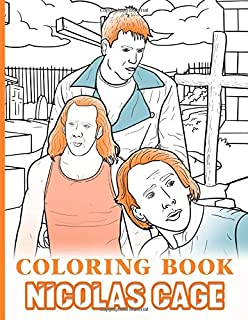 Nicolas Cage Coloring Book: Impressive Coloring Books For Adults, Tweens, Perfectly Portable Pages