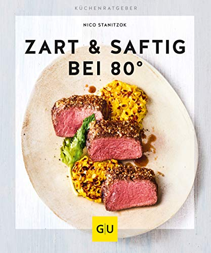 Zart & saftig bei 80° (GU KüchenRatgeber)
