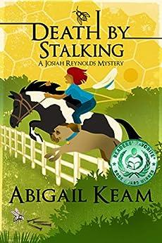 Death By Stalking: A Josiah Reynolds Mystery 12 by [Abigail Keam]