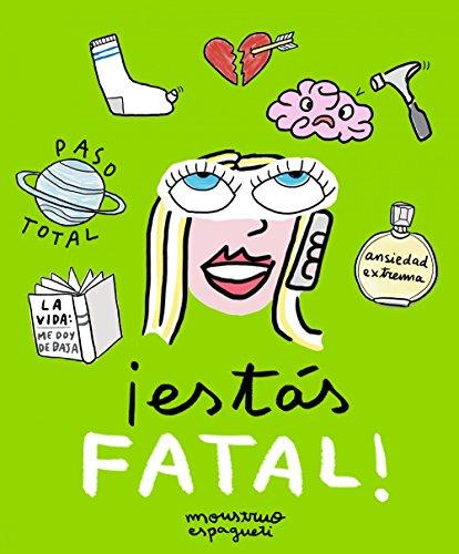 ¡Estás fatal! (Ilustración)