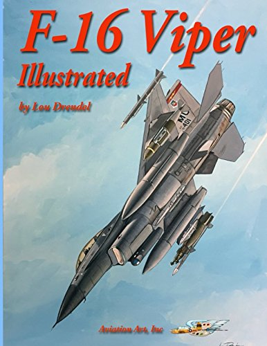 F-16 Viper Illustrated