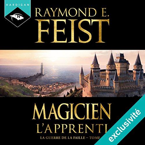 Magicien : L'Apprenti (La Guerre de la Faille 1) audiobook cover art