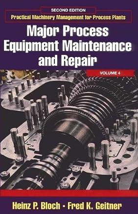 Major Process Equipment Maintenance and Repair: 4