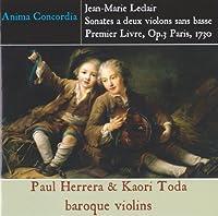Leclair Sonatas for 2 violins First Book Op.3 by Anima Concordia Paul Herrera & Kaori Toda /baroque violins