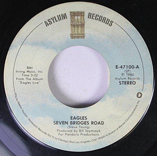 EAGLES 45 RPM SEVEN BRIDGES ROAD / THE LONG RUN