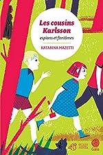 Les cousins Karlsson Tome 1 - Espions et fantômes de Katarina Mazetti