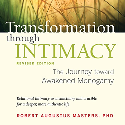 Transformation Through Intimacy, Revised Edition audiobook cover art