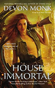 House Immortal (A House Immortal Novel Book 1) by [Devon Monk]