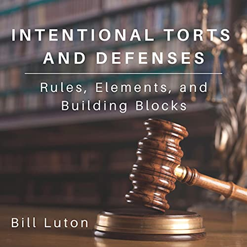 Intentional Torts and Defenses cover art
