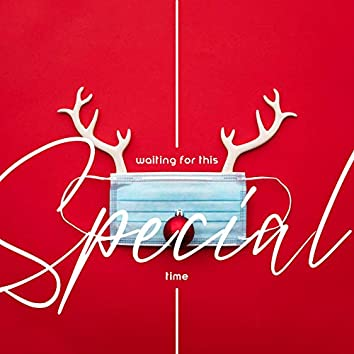 Waiting for This Special Time - Classic Christmas Melodies