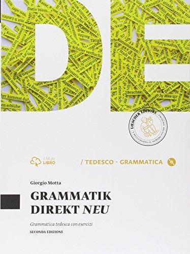 Grammatik direkt neu. Senza soluzioni. Per le Scuole superiori. Con e-book. Con espansione online