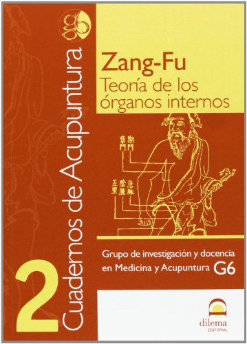 Cuadernos de Acupuntura 2: Zang-fu Teoría de los órganos internos (Spanish Edition)