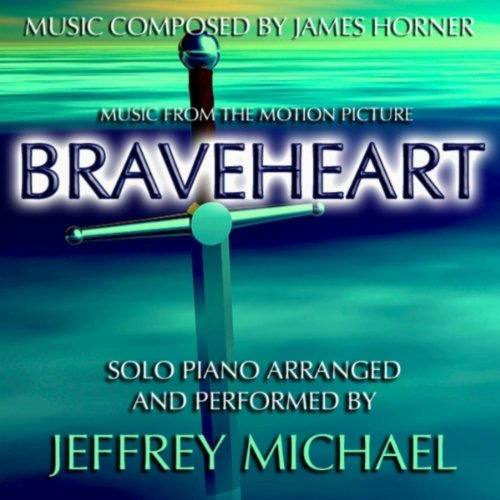 Braveheart (Piano Music From The Motion Picture) Relaxing Piano, Romantic Piano, Classical Piano, Movie Theme