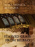 STAINED GLASS FROM BILBAO