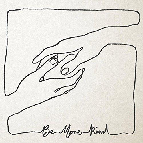 Be More Kind (LP)