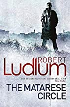 [The Matarese Circle] [By: Ludlum, Robert] [July, 2010]