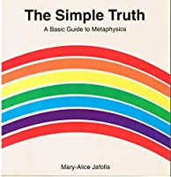 The Simple Truth 0871591995 Book Cover