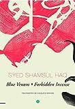 Blue Venom and Forbidden Incense: Two Novellas