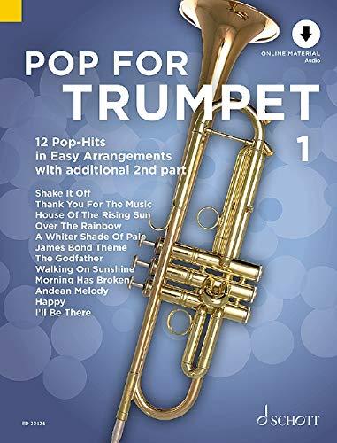 Pop For Trumpet 1: 12 Pop-Hits in Easy Arrangements. Band 1. 1-2 Trompeten. Ausgabe mit Online-Audiodatei.