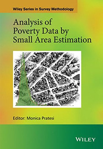 Analysis of Poverty Data by Small Area Estimation (Wiley Series in Survey Methodology)