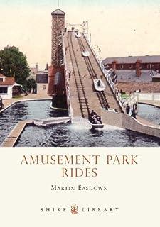 Amusement Park Rides (Shire Library Book 693)