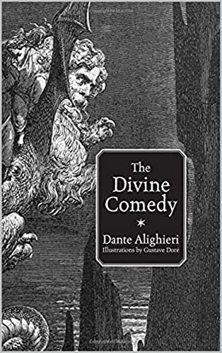 The Divine Comedy. Illustrated. (English Edition)