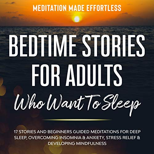 Bedtime Stories for Adults Who Want to Sleep cover art