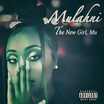 The New Girl, Mu