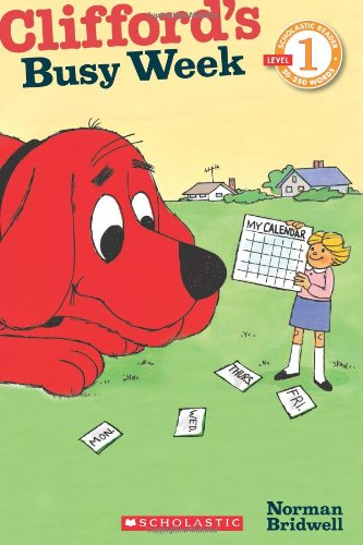 Clifford's Busy Week (Scholastic Readers)の詳細を見る