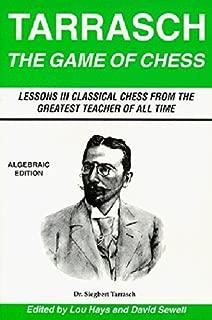 The Game of Chess (Algebraic Edition) by Siegbert Tarrasch (1994-08-15)