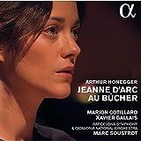 Honegger: Jeanne d'Arc au bûcher