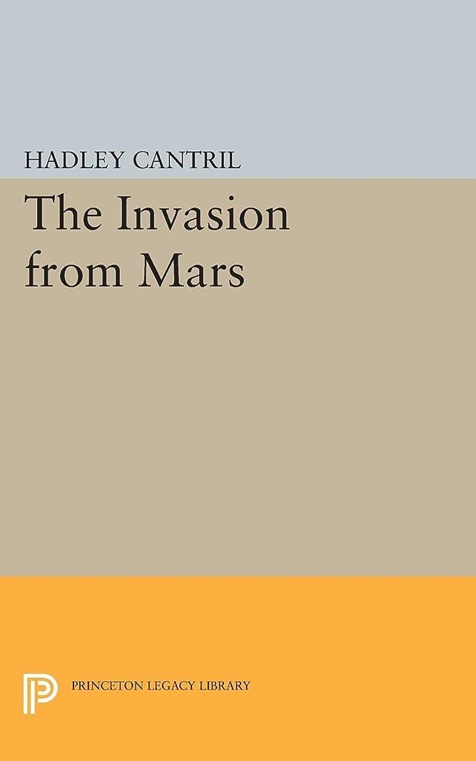 農民健康生き返らせるThe Invasion from Mars (Princeton Legacy Library)