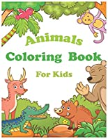 Animals Coloring  Book For Kids: Animals Coloring Book for Kids Ages 2-4, 4-8, Boys and Girls, Cute crocodile,rabbit,mouse,monkey,spider,penguin