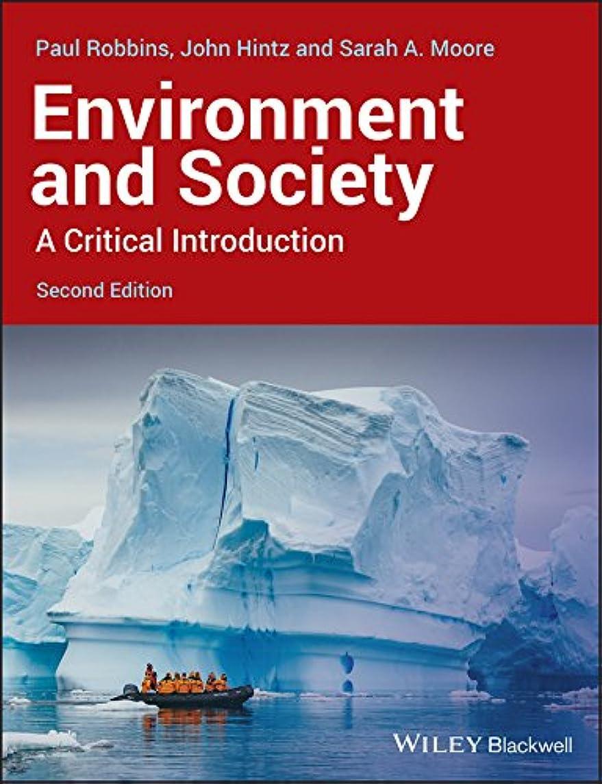対処するペレット下着Environment and Society: A Critical Introduction (Critical Introductions to Geography) (English Edition)
