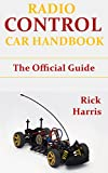 Radio Control Car Handbook: The Official Guide to Control Cars