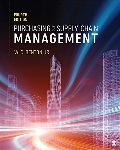 Compare Textbook Prices for Purchasing and Supply Chain Management 4 Edition ISBN 9781071804759 by Benton, W. C.