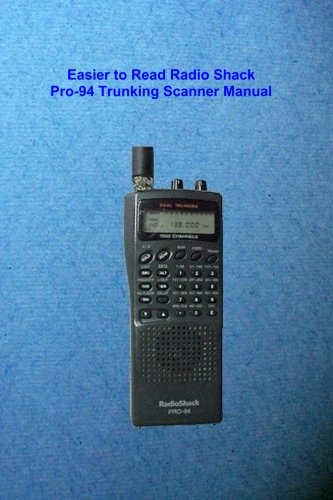 Easier to Read Radio Shack Pro-94 Trunking Scanner Manual