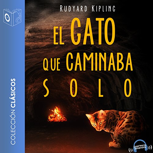 El gato que caminaba solo [The Cat That Walked Alone] audiobook cover art