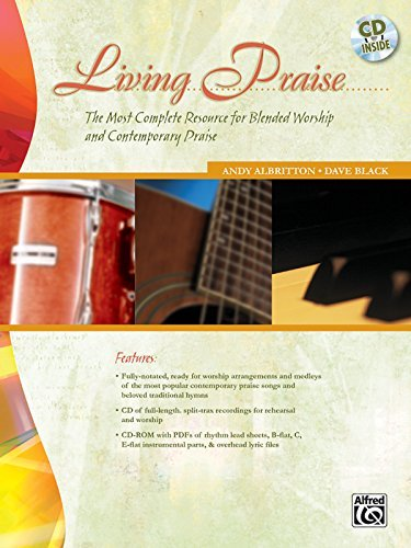 [(Living Praise: The Most Complete Resources for Blended Worship and Contemporary Praise)] [Author: Andy Albritton] published on (February, 2011)
