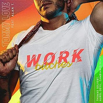 Work Bitches (Thomas Solvert, Aurel Devil & Zambianco Remix)
