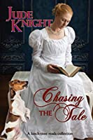 Chasing the Tale (Lunch-Time Reads)