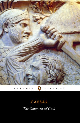The Conquest of Gaul (Classics) (English Edition)