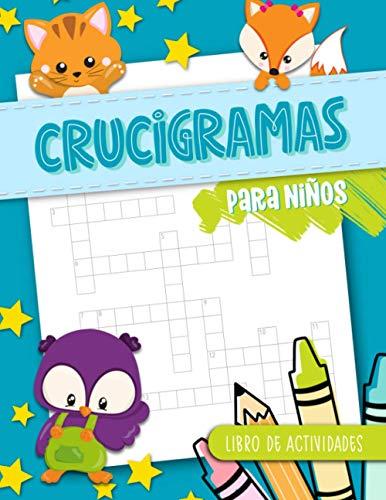 Crucigramas para niños - Libro de actividades: 50 juegos de palabras para 8-10 años