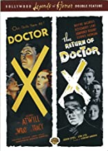 Doctor X (1932) & the Return of Doctor X (1939) - Authentic Region 1 DVD From Warner Brothers Starring Humphrey Bogart, Lionel Atwill, Fay Wray, Lee Tracy, Preston S Foster, Rosemary Lane, Dennis Morgan, John Litel, Huntz Hall & Directed By Michael Curtiz and Vincent Sherman.